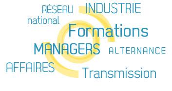Réseau national / Formations / Industrie / Managers / Alternance / Affaires / Transmission